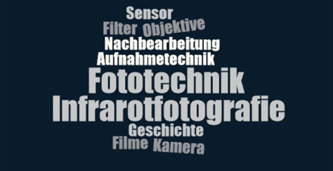 Fototechnik Infrarotfotografie
