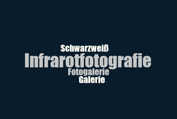 Fotogalerie Infrarotfotografie