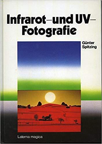 Buch: Infrarot und UV-Fotografie